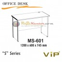 Vip S Series Office Desk MS-601